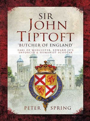 cover image of Sir John Tiptoft – 'Butcher of England'